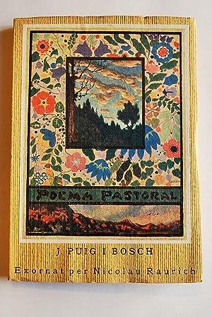 Poema Pastoral. Exornat Per Nicolau Raurich.: Puig I Bosch,