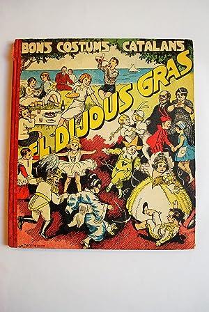 Bons Costums Catalans: El Dijous Gras. Il.lustracions De A. Utrillo.: M. B.
