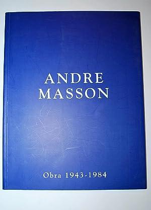 André Masson. Obra 1943 - 1984. Exposición.