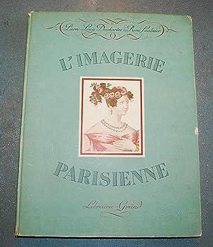 L'Imagerie Parisienne. L'Imagerie De La Rue Saint-Jacques.: Duchartre, Pierre-Louis et