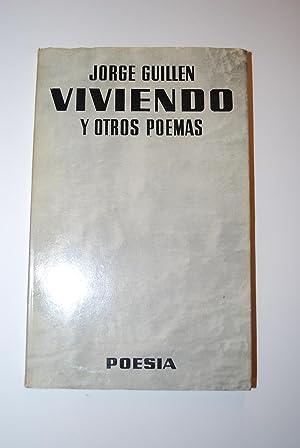 Viviendo y Otros Poemas.: Guillén, Jorge