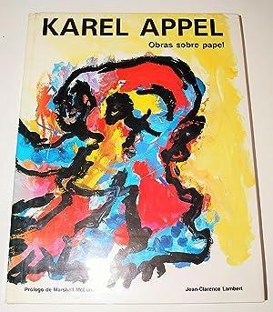 Karel Appel. Obras Sobre Papel.: Lambert, Jean-Clarence