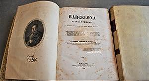 Barcelona Antigua y Moderna. Descripción é Historia De Esta Ciudad Desde Su Fundaci&...