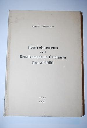 Reus I Els Reusencs En El Renaixement: Santasusagna, Joaquim