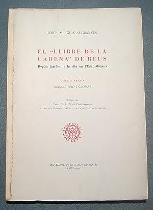 """El """"Llibre De La Cadena"""" De Reus. Règim Jurídic De La Vila En l'Edat ..."""