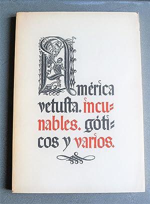 América Vetusta - Incunables - Góticos y: Librería Pro -