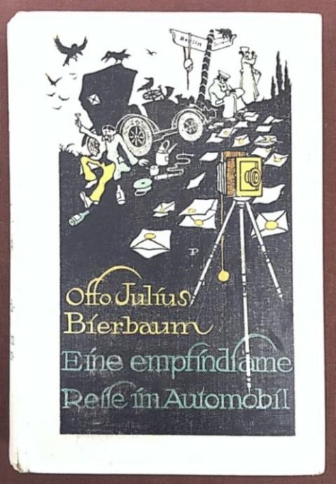 Eine empfindsame Reise im Automobil von Berlin: Bierbaum, Otto Julius,