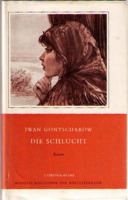 Die Schlucht, Deutsch von August Scholz,: Gontscharow, Iwan,