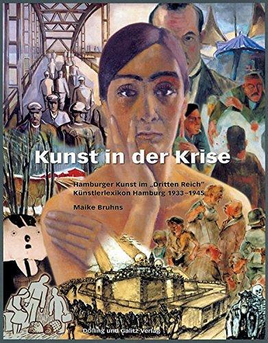 Kunst in der Krise; Band 1., Hamburger Kunst im