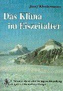 Das Klima im Eiszeitalter: mit 7 Tabellen,: Klostermann, Josef,