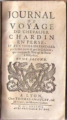 Journal du Voyage du Chevalier Chardin en: CHARDIN (Jean),