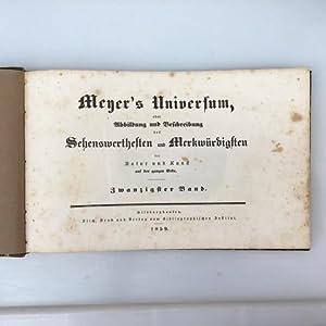 Meyer's Universum (Zwanzigster Band), oder Abbildung und: Meyer, Conrad Ferdinand,