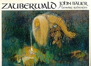 Der Zauberwald, [Dt. Übers.: Erhardt Neumann],: Bauer, John Albert