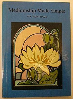 Mediumship Made Simple, (IN ENGLISCHER SPRACHE),: Northage, Ivy,