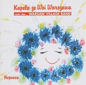 Hopsasa,: Warsaw, Village Band,