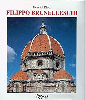 Filippo Brunelleschi. The Early Works and the Medieval Tradition, (IN ENGLISCHER SPRACHE),
