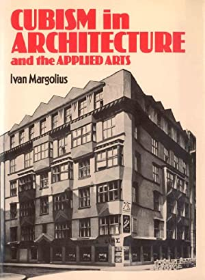 Cubism in Architecture and the Applied Arts, (IN ENGLISCHER SPRACHE),