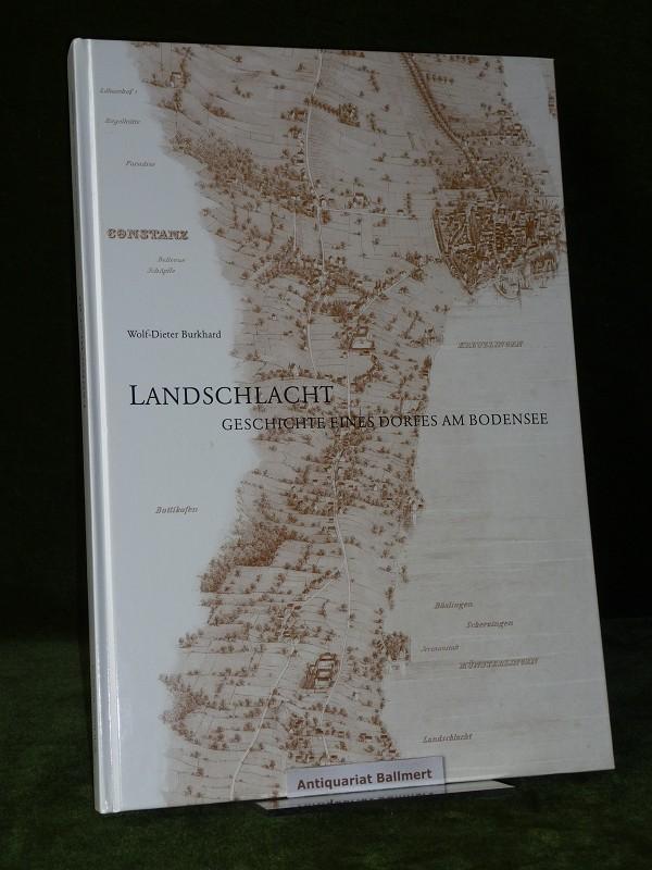 Landschlacht. Geschichte eines Dorfes am Bodensee.: Kanton Thurgau -