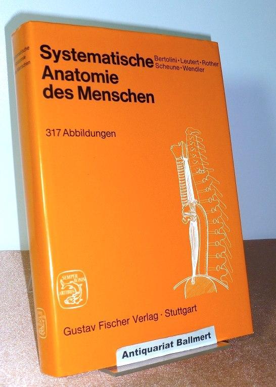 3437002899 - Systematische Anatomie des Menschen, - Bertolini, Rolf ...