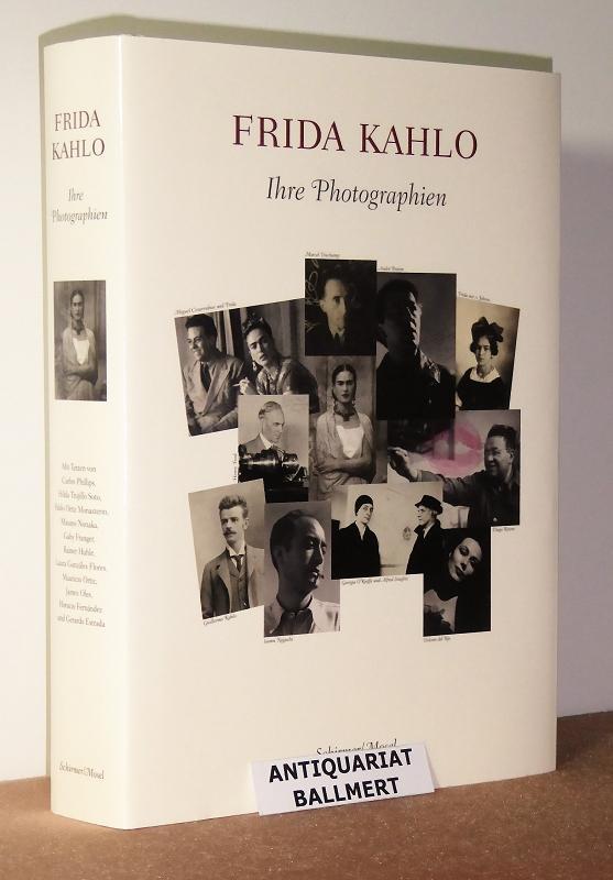 Frida Kahlo. Ihre Photographien ; Leben, Liebe, Kunst, Revolution und Tod ; 400 Bilder aus dem Photoschatz im Blauen Haus + 1 Poster. - Museo Frida Kahlo (México)
