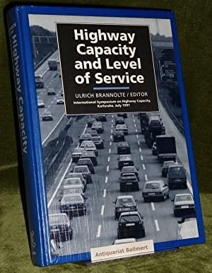 Highway Capacity and Level of Service. Proceedings of the International Symposium on Highway Capa...