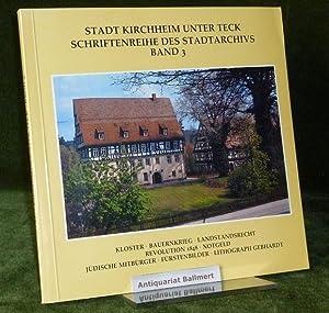 Kirchheim unter Teck. Schriftenreihe des Stadtarchivs. Band: Kirchheim unter Teck