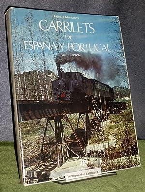 Carrilets De Espana Y Portugal - Volume 1: Espana.: Maristany, Manolo: