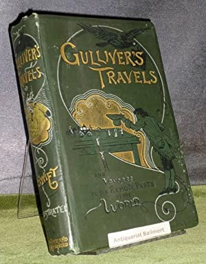 GULLIVER'S TRAVELS into several REMOTE NATIONS OF THE WORLD. With a memoir of the author.