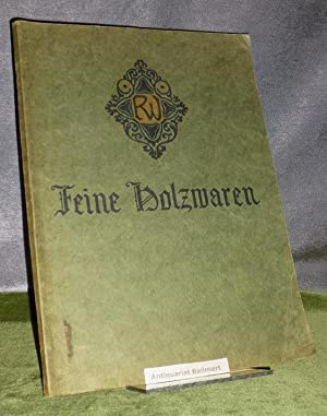 RW - Feine Holzwaren. Preisliste 1914/15 [Katalog].