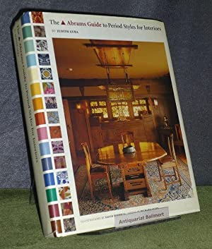 The Abrams Guide to Period Styles for Interiors. Text in Englicher Sprache.