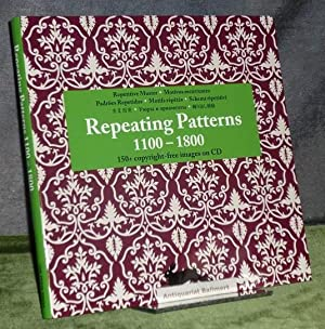 Repeating patterns 1100 - 1800. [150+ copyright free images on CD] = Repetitive Muster. Agile rab...