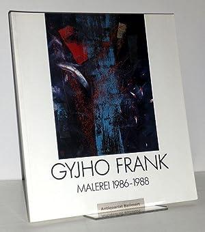 Gyjho Frank. Malerei 1986 - 1988; Katalog. Mit Beiträgen von Rudolf Greiner u.a.