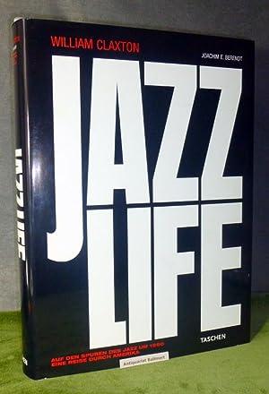 Jazzlife. Auf den Spuren des Jazz um: Claxton, William; Berendt,