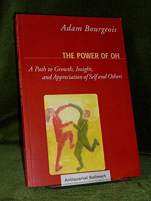 The Power of Oh. A Path to: Bourgeois, Adam: