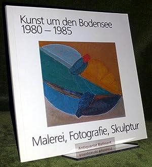 Kunst um den Bodensee 1980 - 1985,