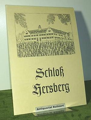 Chronik des Schlosses Hersberg 1276 - 1947.: Weßbecher, Markus: