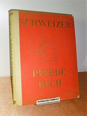 Schweizer Pferdebuch. Das Pferd in der Armee,