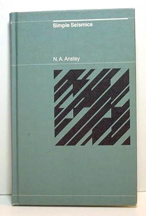 Simple Seismics: Anstey, N. A.