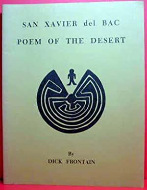 San Xavier Del BAC: Poem Of The Desert: Frontain, Dick