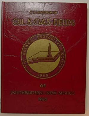 A Symposium of Oil & Gas Fields of Southeasteren New Mexico - 1960: Roswell Geology Society
