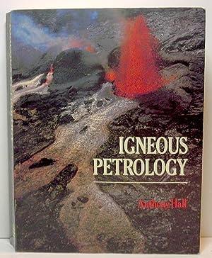 Igneous Petrology: Hall, Anthony