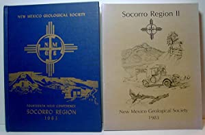 New Mexico Geological Society 1963 Fourteenth Conference: Socorro Region Vols. 1 & 11: New ...