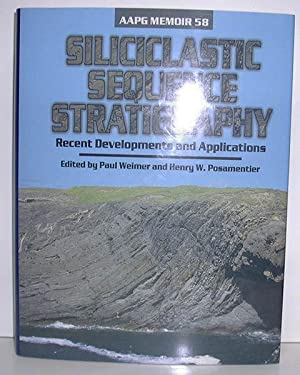 Siliciclastic Sequence Stratigraphy - AAPG Memoir 58: AAPG