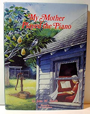 """My Mother Played the Piano"""": Smith, John W."""
