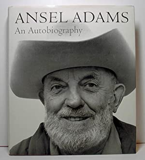Ansel Adams An Autobiography: Adams, Ansel