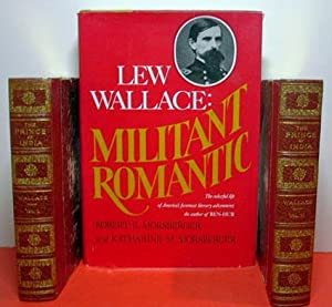 The Prince of India - 2 Vol. Set & Lew Wallace3: Militant - A Biography: Wallace, Lew