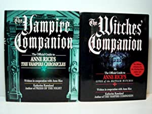 The Witches' Companion + The Vampire Companion: Katherine Ramsland & Anne Rice