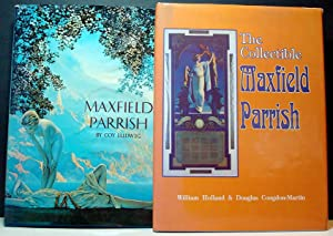 Maxfield Parrish AND The Collectible Maxfield Parrish: Ludwig, Coy & Holland, William & ...