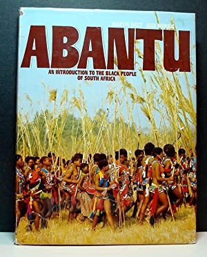 Abantu: An Introduction to the Black People of South Africa: West, M artin & Morris, Jean