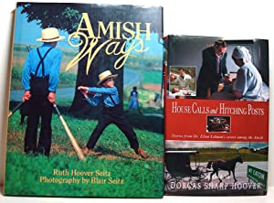 "Amish Ways"" PLUS "" House Calls & Hitching Posts: among the Amish"" ( Two NF Books..."